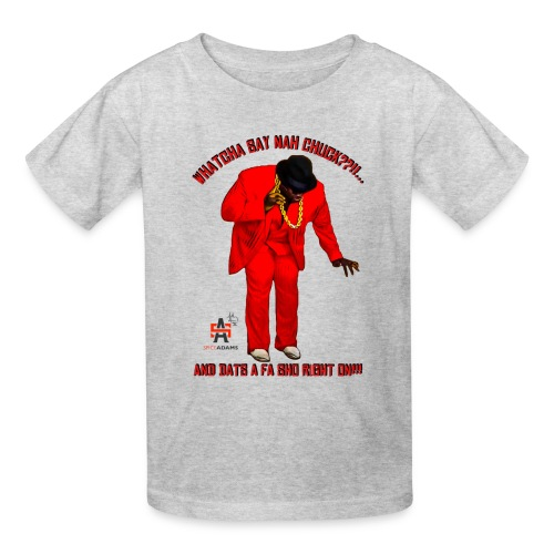 WhatchaSayNahChuck Kids Tee - Kids' T-Shirt