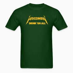 WISCONSIN DRINK EM ALL T-Shirts