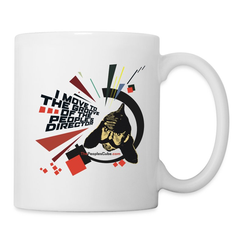 I move to the groove of the People's Director - coffee mug - Coffee/Tea Mug