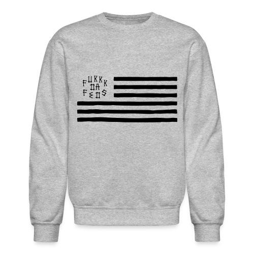 Fukkk Da Feds Flag Sweatshirt - Crewneck Sweatshirt
