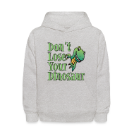 Sweatshirts ~ Kids' Hoodie ~ Don't Lose Your Dinosaur Stepbrothers