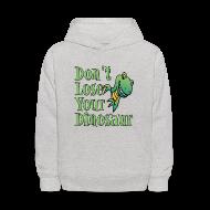 Sweatshirts ~ Kids' Hoodie ~ Don't Lose Your Dinosaur Stepbrothers