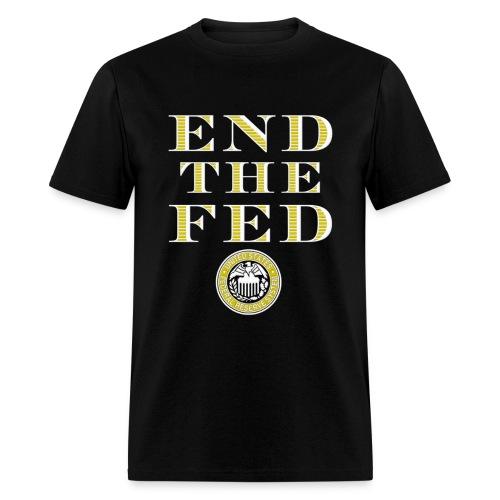 End the Fed Ron Paul T-Shirt - Men's T-Shirt