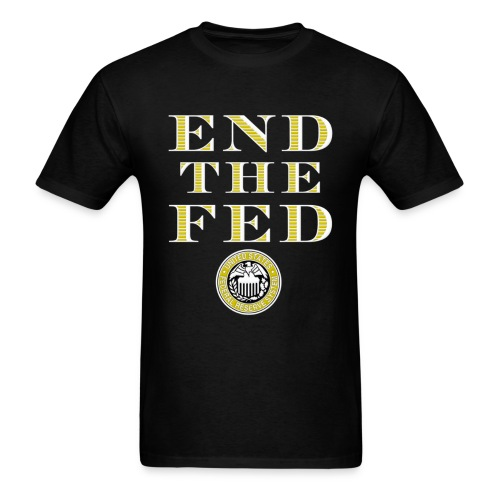 End the Fed Ron Paul T-Shirt - Men's T-Shirt