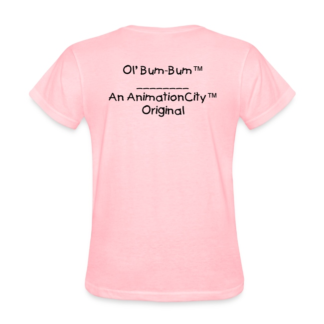 Ol' Bum-Bum - Angry 4 Real T-Shirt (Womens)