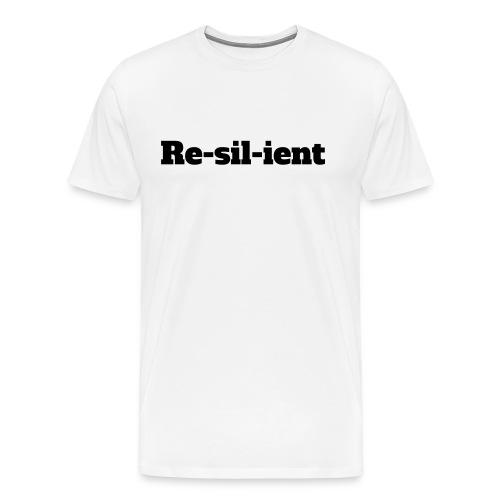 RE-SIL-IENT TSHIRT - Men's Premium T-Shirt