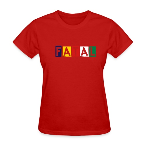 OES FATAL  - Women's T-Shirt