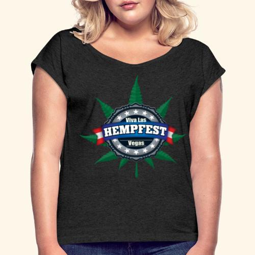 Ladies' Roll Cuff Viva Las Hempfest Tee Shirt - Women's Roll Cuff T-Shirt