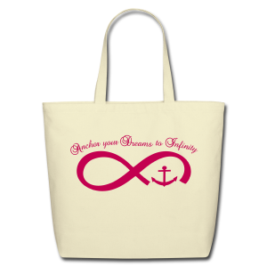 Anchor your Deams  - Eco-Friendly Cotton Tote
