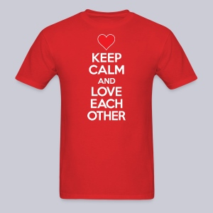 Keep Calm And Love Each Other - Men's T-Shirt