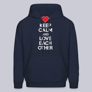 Keep Calm And Love Each Other - Men's Hoodie