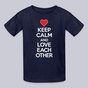 Keep Calm And Love Each Other - Kids' T-Shirt