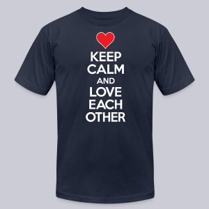 Keep Calm And Love Each Other - Men's T-Shirt by American Apparel