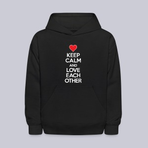 Keep Calm And Love Each Other - Kids' Hoodie