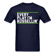 T-Shirts ~ Men's T-Shirt ~ Every Play I'm Russellin'