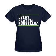 T-Shirts ~ Women's T-Shirt ~ Every Play I'm Russellin'