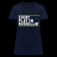Women's T-Shirts ~ Women's T-Shirt ~ Every Play I'm Russellin'