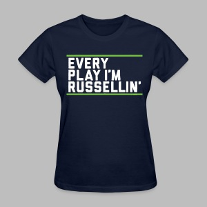 Every Play I'm Russellin' - Women's T-Shirt