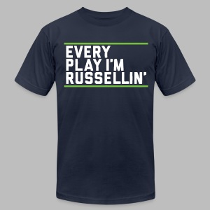 Every Play I'm Russellin' - Men's T-Shirt by American Apparel