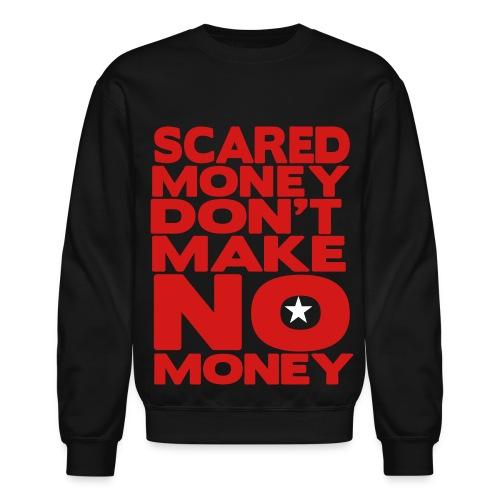 scared money - Crewneck Sweatshirt