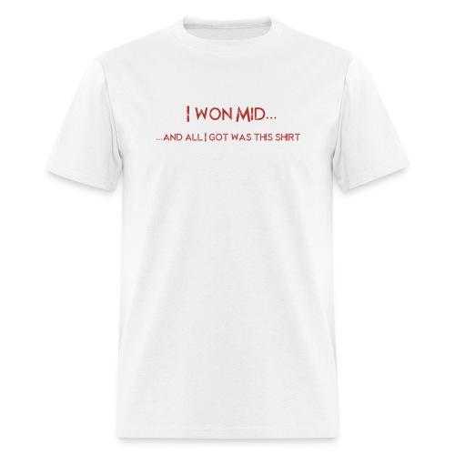 DotA 2 I Won Mid Shirt - Men's T-Shirt