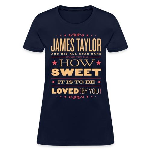 2018 How Sweet Femaile - Women's T-Shirt