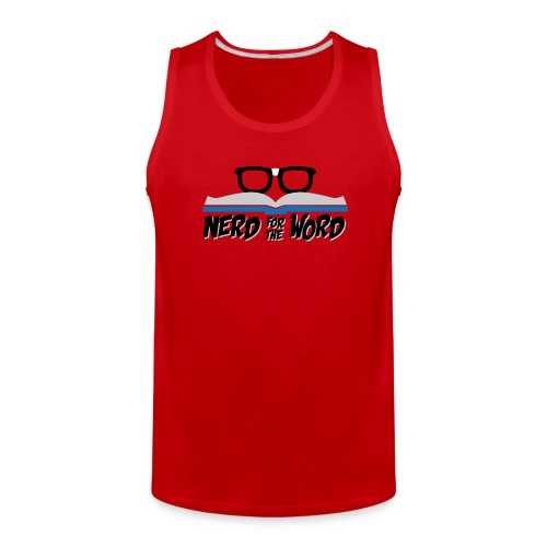 Nerd for the Word Men's Tank Top - Men's Premium Tank