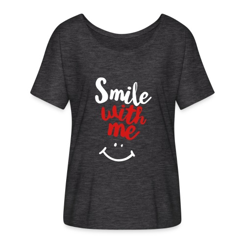 Smile With Me - Women's Flowy T-Shirt