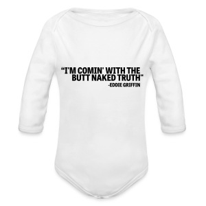 Eddie Griffin BUTT NAKED TRUTH Baby One Piece - Long Sleeve Baby Bodysuit