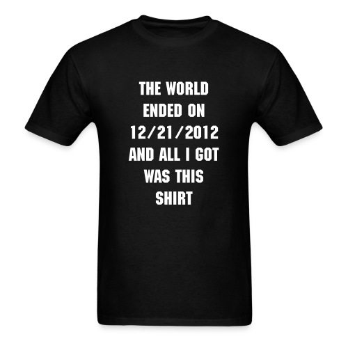 End of world - Men's T-Shirt