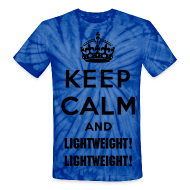 T-Shirts ~ Unisex Tie Dye T-Shirt ~ Keep Calm and Lightweight! Lightweight! Men's Tie-dye T