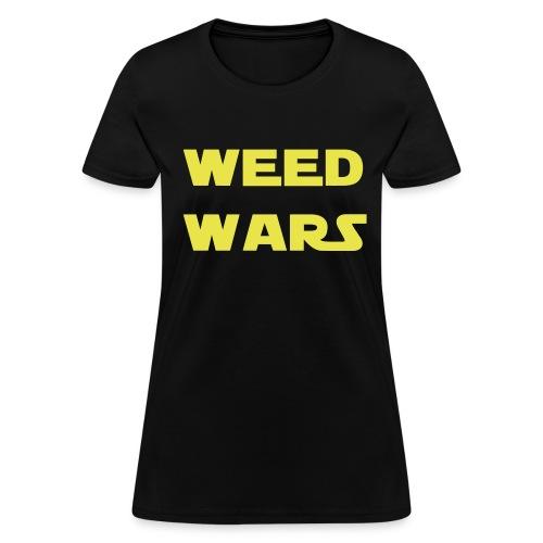 Weed Wars T-Shirt Women - Women's T-Shirt