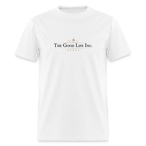 The Good Life Inc. Men's T-Shirt - Men's T-Shirt