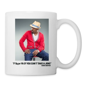 Eddie Griffin F*&@#  YA IF YOU CAN'T TAKE A JOKE Coffee Cup - Coffee/Tea Mug