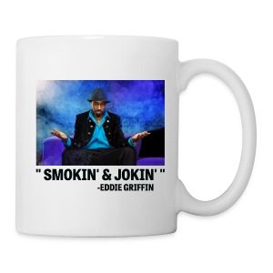 Eddie Griffin SMOKIN & JOKIN Coffee Cup - Coffee/Tea Mug