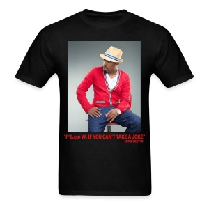 Eddie Griffin F*&@#  YA IF YOU CAN'T TAKE A JOKE Mens T Shirt - Men's T-Shirt