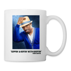 Eddie Griffin SIPPIN & RIFFIN W GRIFFIN Coffee Cup - Coffee/Tea Mug