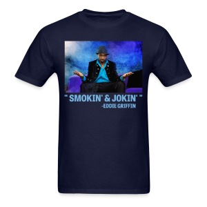Eddie Griffin SMOKIN & JOKIN T-Shirt - Men's T-Shirt