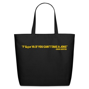 Eddie Griffin F&@# YA IF YA CAN'T TAKE A JOKE Bag - Eco-Friendly Cotton Tote