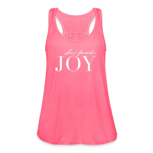 She Found Joy Classic Flowy Tank - Women's Flowy Tank Top by Bella