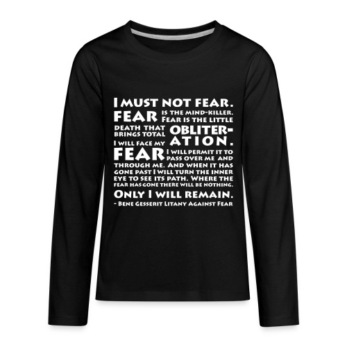 Litany Against Fear (Kids) - Kids' Premium Long Sleeve T-Shirt