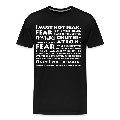 Litany Against Fear - Men's Premium T-Shirt