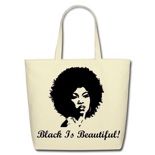 Black is Beautiful! - Eco-Friendly Cotton Tote