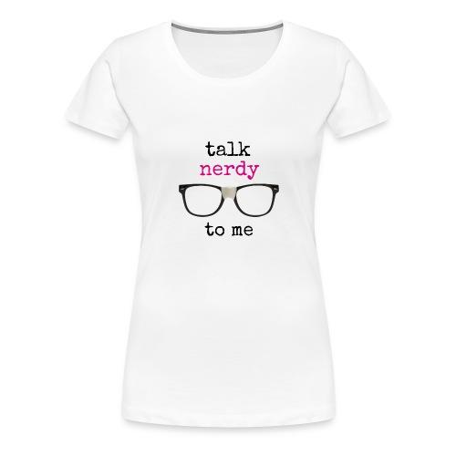 Women's Close-Fitting Nerdy T-shirt - Women's Premium T-Shirt