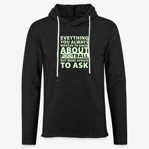 Humor, films and soccer - Unisex Lightweight Terry Hoodie