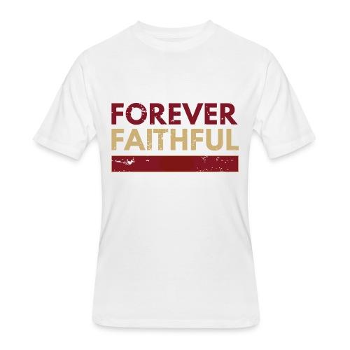 Forever Faithful (Men) - Men's 50/50 T-Shirt