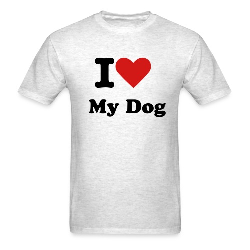 I Love My Dog Men's Shirt - Men's T-Shirt