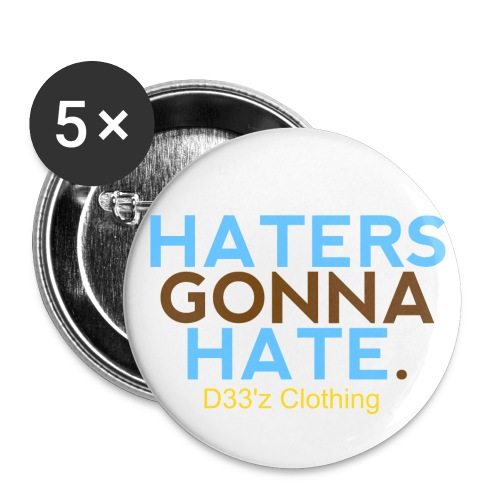 hater proof pins - Large Buttons