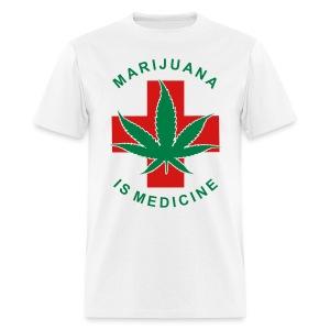 Marijuana is Medicine - Men's T-Shirt