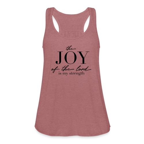 Nehemiah 8:10 Flowy Tank - Women's Flowy Tank Top by Bella